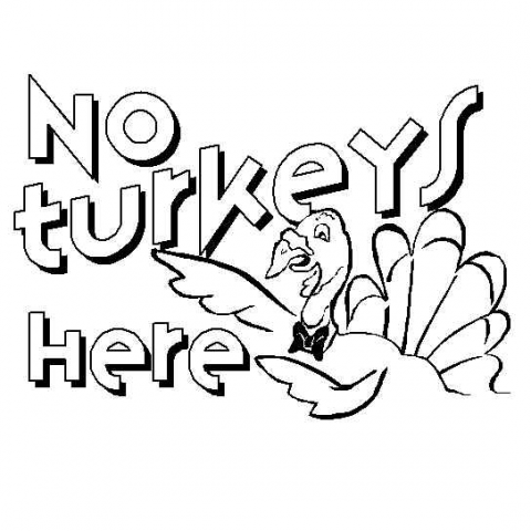 No Turkeys Here
