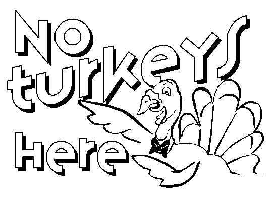 No Turkeys Here